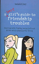 Smart Girl s Guide To Friendship Troubles