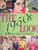 The 1950s Look : and why. in flicking through the pages...