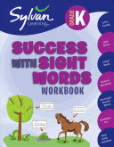 Kindergarten Success with Sight Words  Sylvan Workbooks