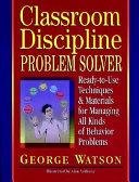 Classroom Discipline Problem Solver