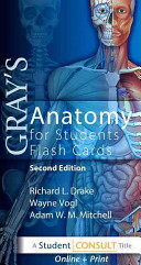 Gray s Anatomy for Students Flash Cards