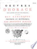 Oeuvres... avec des remarques critiques et historiques par M. Dacier. 5e édition revue... et augmentée de notes... de Mrs. Bentlei [′′sic′′] et Cuningam [′′sic′′] et du P. Sanadon