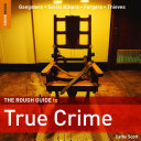 The Rough Guide To True Crime book