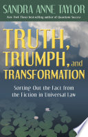 Truth  Triumph  and Transformation