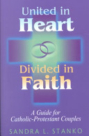 United in Heart  Divided in Faith
