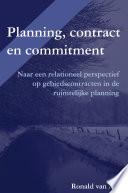 Planning, contract en commitment