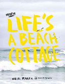 More Life's A Beach Cottage : book in the series featuring...
