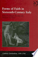 Forms of Faith in Sixteenth-century Italy In The Fields Of Italian
