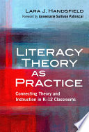 Literacy Theory as Practice