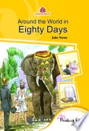 Around The World In Eighty Days : to young readers. jules verne's intrepid travels take...