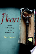 the-heart-the-key-to-everything-in-the-christian-life
