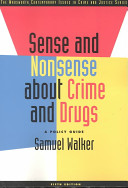 Sense and Nonsense about Crime and Drugs