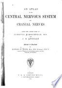 An Atlas of the Central Nevous System and Cranial Nerves