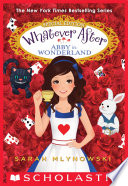 Abby in Wonderland  Whatever After  Special Edition