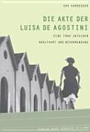 Die Akte der Luisa De Agostini