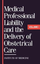 Medical Professional Liability And The Delivery Of Obstetrical Care
