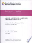 Parents  Participation in School Improvement Processes  electronic Resource    Final Report of the Parent Participation in School Improvement Planning Project