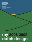 Dutch Design 2008-2009