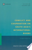 Conflict and Cooperation on South Asia's International Rivers