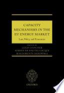 Capacity Mechanisms in the EU Energy Market