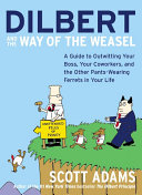 Ebook Dilbert and the Way of the Weasel Epub Scott Adams Apps Read Mobile