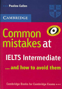 Common Mistakes at IELTS Intermediate: And How to Avoid Them