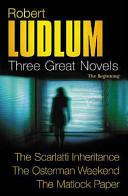 Three Great Novels  The Beginning