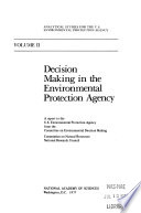 Decision Making In The Environmental Protection Agency