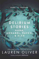 Delirium Stories Hana Annabel Raven And Alex