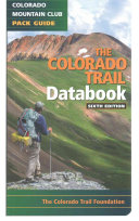 The Colorado Trail Databook  6th Ed