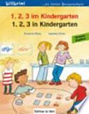 1, 2, 3 In Kindergarten. Kinderbuch Deutsch-Englisch : ...