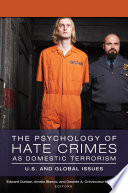 The Psychology Of Hate Crimes As Domestic Terrorism U S And Global Issues 3 Volumes  book