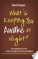 What S Keeping You Awake At Night