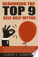 Debunking The Top 9 Self Help Myths