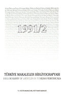Turkiye Makaleler Bibliyografyasi. Bibliographie des Articles Parus dans les Periodiques Turcs