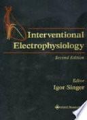 Interventional Electrophysiology