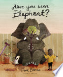 Have You Seen Elephant  Book PDF