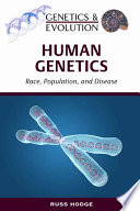 Human Genetics : mapping of the human genome, the genetic...