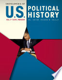 Encyclopedia of U S  Political History