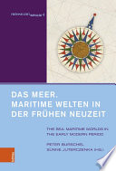 Das Meer Maritime Welten In Der Fr Hen Neuzeit