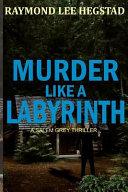 Murder Like a Labyrinth