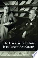 The Hart Fuller Debate In The Twenty First Century book