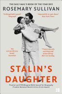 Stalin S Daughter : a quest for love in...