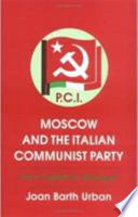 download ebook moscow and the italian communist party pdf epub