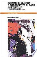 Scenari di guerra e prospettive di pace  Rapporto Sipri 1987
