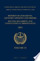 Reports of Judgments, Advisory Opinions and Orders / Recueil des arrêts, avis consultatifs et ordonnances, Volume 13 (2013)