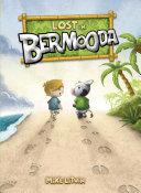 Lost in Bermooda