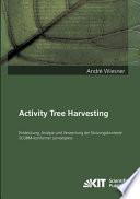 Activity Tree Harvesting