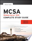 MCSA Windows Server 2012 Complete Study Guide