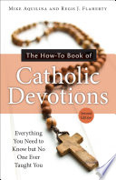 The How To Book of Catholic Devotions  Second Edition
